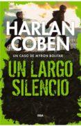 UN LARGO SILENCIO - 9788490568804 - HARLAN COBEN
