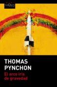 el arco iris de gravedad-thomas pynchon-9788490661604