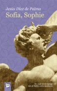 sofia, sophie-jesus diez de palma-9788491421504
