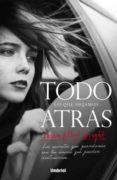 TODO LO QUE DEJAMOS ATRAS - 9788492915804 - SUSAN ELLIOT WRIGHT
