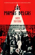LAS MAMÁS BELGAS - 9788494992704 - SVEN TUYTENS