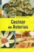 COCINAR EN ASTURIAS - 9788497040204 - EDUARDO MENDEZ RIESTRA
