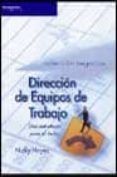 DIRECCION DE EQUIPOS DE TRABAJO: UNA ESTRATEGIA PARA EL EXITO - 9788497321204 - NICKY HAYES