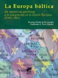 LA EUROPA BALTICA - 9788497566704 - GUILLERMO A. PEREZ SANCHEZ