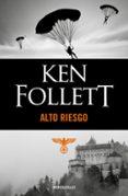 ALTO RIESGO - 9788497593304 - KEN FOLLETT