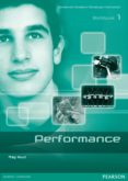 PERFORMANCE 1 WORKBOOK ED 2013 - 9788498376104 - VV.AA.