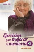 EJERCICIOS PARA MEJORAR LA MEMORIA, 4 - 9788498427004 - ANNA PUIG