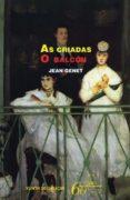 AS CRIADAS. O BALCON - 9788498653304 - JEAN GENET