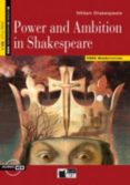 POWER AND AMBITION IN SHAKESPEARE. BOOK + CD   ESO - 9788853012104 - VV.AA.