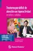 TRASTORNOS POR DEFICIT DE ATENCION CON HIPERACTIVIDAD EN NIÑOS Y ADULTOS - 9789707293304 - VV.AA.