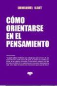 COMO ORIENTARSE EN EL PENSAMIENTO - 9789876310604 - IMMANUEL KANT