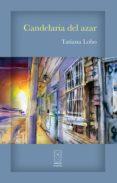 Descargar libro electrónico deutsch gratis CANDELARIA DEL AZAR de TATIANA LOBO in Spanish 9789930580004