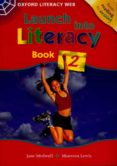 LAUNCH INTO LITERACY BOOK 2 - 9780199155514 - VV.AA.
