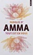 TOUT EST EN VOUS (COLLECTOR): PAROLES D AMMA - 9782757862414 - AMMA (MATA AMRITANANDAMAYI)