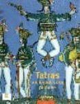 TATRAS: UNE LEGENDE DOREE POLONAISE - 9782850567414 - VV.AA.