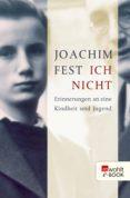 ich nicht (ebook)-joachim fest-9783644004214