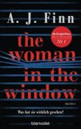 THE WOMAN IN THE WINDOW - WAS HAT SIE WIRKLICH GESEHEN? - 9783764506414 - A. J. FINN