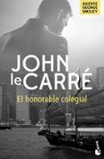 EL HONORABLE COLEGIAL - 9788408161714 - JOHN LE CARRE