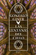 LAS VENTANAS DEL CIELO - 9788408168614 - GONZALO GINER