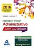 ADMINISTRATIVOS DE LA JUNTA DE ANDALUCIA PROMOCION INTERNA. TEMARIO VOLUMEN 1 (3ª ED.) - 9788414200414 - FERNANDO MARTOS NAVARRO