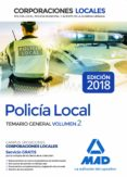 POLICIA LOCAL: TEMARIO GENERAL (VOL. 2) - 9788414215814 - VV.AA.
