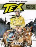TEX: SANGRE EN EL COLORADO - 9788415225614 - MILAZZO