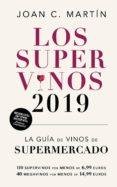 LOS SUPERVINOS 2019 - 9788417302214 - JOAN C. MARTIN