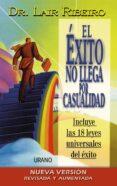 el éxito no llega por casualidad (ebook)-lair ribeiro-9788417545314