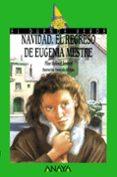 NAVIDAD, EL REGRESO DE EUGENIA MESTRE - 9788420762814 - PILAR MOLINA LLORENTE