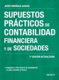 SUPUESTOS PRACTICOS DE CONTABILIDAD FINANCIERA Y DE SOCIEDADES (NUEVA ED. 2017) - 9788423428014 - JESUS OMEÑACA GARCIA