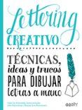 LETTERING CREATIVO: TECNICAS, IDEAS Y TRUCOS PARA DIBUJAR LETRAS A MANO - 9788425230714 - VV.AA.