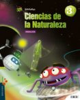 CIENCIAS NATURALES 3º PRIMARIA PROYECTO SUPERPIXÉPOLIS ANDALUCIA - 9788426396914 - VV.AA.