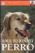 MANUAL DEL DUEÑO DEL PERRO - 9788428213714 - BRUCE FOGLE