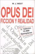OPUS DEI: FICCION Y REALIDAD (3ª ED.) - 9788432124914 - VV.AA.