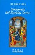 SERMONES DEL ESPIRITU SANTO - 9788432131714 - SAN JUAN DE AVILA