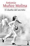 EL DUEÑO DEL SECRETO - 9788432229114 - ANTONIO MUÑOZ MOLINA