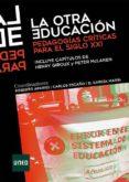 la otra educación. pedagogías críticas para el siglo xxi (ebook)-roberto aparici-carlos escaño-d. garcia marin-9788436274714