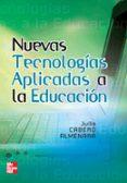 NUEVAS TECNOLOGIAS APLICADAS A LA EDUCACION - 9788448156114 - JULIO CABERO ALMENARA