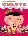 EN BUSCA DEL DIAMANTE DE COLORES (EL DETECTIVE CULETE) - 9788448852214 - TROLL
