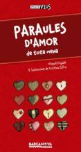 PARAULES D   AMOR - 9788448931414 - MIQUEL PUJADO