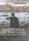 por tierras de portugal: un viaje con unamuno-agustin remesal-9788461668014