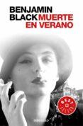 MUERTE EN VERANO (SERIE QUIRKE 4) - 9788466331814 - BENJAMIN BLACK