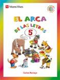 EL ARCA DE LAS LETRAS 5 LETRAS F,G,J,LL,Y,Ñ,X,W - 9788468206714 - VV.AA.