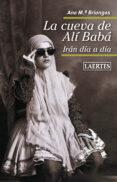 LA CUEVA DE ALI BABA: IRAN DIA A DIA - 9788475849614 - ANNA M. BRIONGOS GUADAYOL