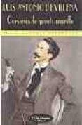 CORSARIOS DE GUANTE AMARILLO: SOBRE EL DANDISMO - 9788477024514 - LUIS ANTONIO DE VILLENA