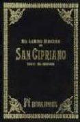 LIBRO MAGNO DE SAN CIPRIANO: TESORO DEL HECHICERO - 9788479100414 - VV.AA.