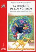 LA REBELION DE LOS NUMEROS - 9788479604714 - ANTONIO DE LA FUENTE ARJONA