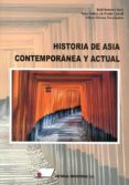 HISTORIA DE ASIA CONTEMPORÁNEA Y ACTUAL - 9788479914714 - VV.AA.