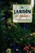 EL JARDIN SIN CUIDADOS - 9788482382814 - FRANCISCO JAVIER ALONSO DE LA PAZ