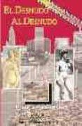 EL DESNUDO AL DESNUDO: UNA MIRADA HISTORICA Y ACTUAL SOBRE EL FEN OMENO DEL NUDISMO Y UNA GUIA DEL NUDISMO EN ESPAÑA - 9788485895014 - PEDRO LOPEZ ANADON